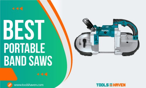Best Portable Band Saws of 2021 – [Details Reviewed]