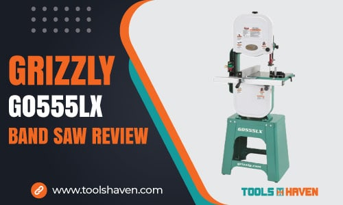Grizzly G0555LX Review: Choosing the Right Band Saw