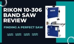 Rikon 10-306 Band Saw Review: Finding A Perfect Saw for You