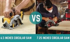 6.5 vs 7.25 Circular Saw – Which One is Perfect for You?