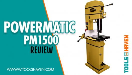 Powermatic Pm1500 Review: Getting the Right Bandsaw for Newbies
